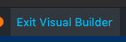 exit visual builder button